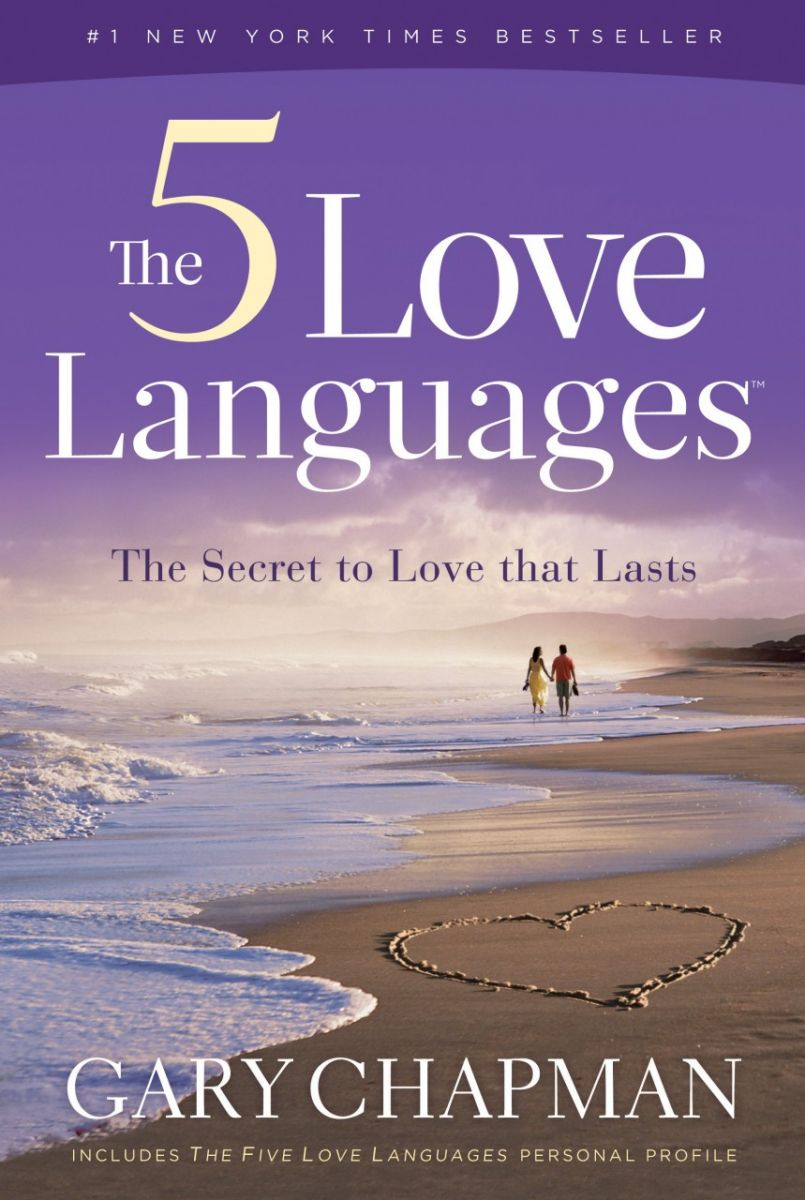 The 5 Love Languages by Dr. Gary Chapman