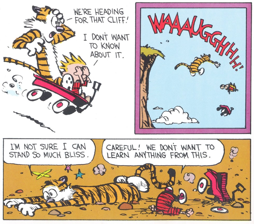 Calvin and Hobbs practicing the idiom ignorance is bliss
