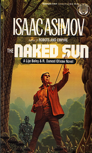 Isaac Asimov's The Naked Sun
