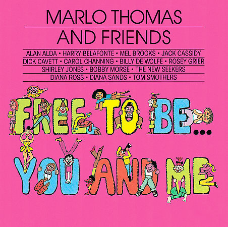 Free to Be...You and Me album cover