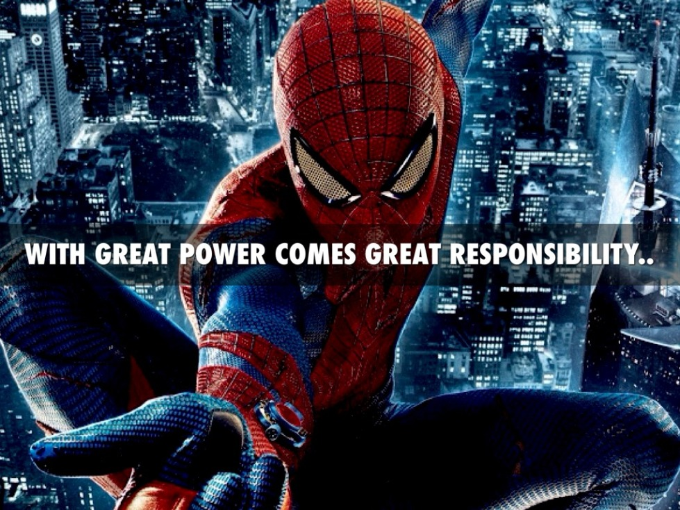 "The famous ""Uncle Ben"" line to Peter Parker"