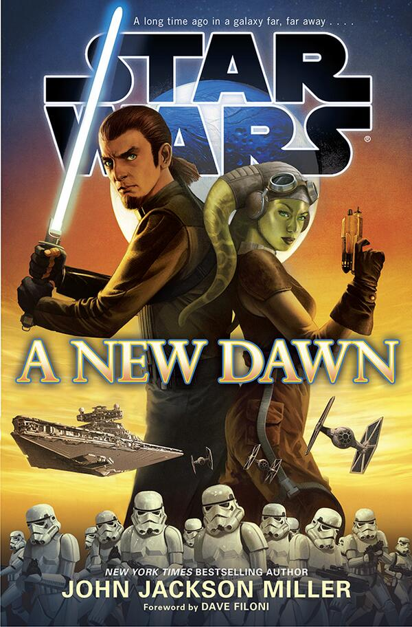 A New Dawn written by John Jackson Miller - a fantastic book and a new dawn also in Star Wars publishing
