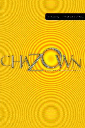 Craig Groeschel's book about vision in your life - Chazown
