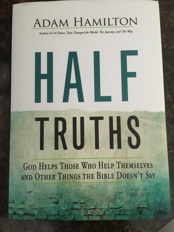 Adam Hamilton explores pithy sayings often quoted by well-meaning Christians
